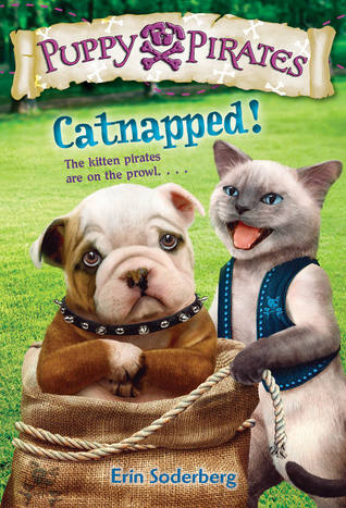 Catnapped! (Puppy Pirates #3)