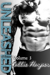 Unleashed: Volume 3