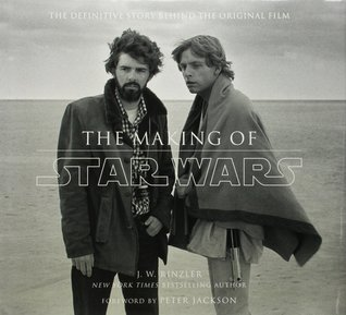 The making of star wars by jw rinzler 35419 malvernweather Choice Image
