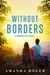 Without Borders (Wanderlove...