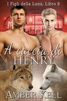 A caccia di Henry by Amber Kell