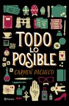 Todo lo posible by Carmen Pacheco