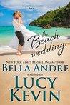 The Beach Wedding (Married in Malibu, #1)