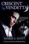 Crescent Vendetta (Vendetta Series, #1)