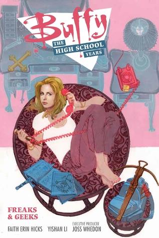 Buffy: The High School Years - Freaks & Geeks (Buffy: The High School Years, #1)