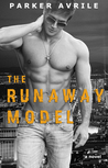 The Runaway Model by Parker Avrile