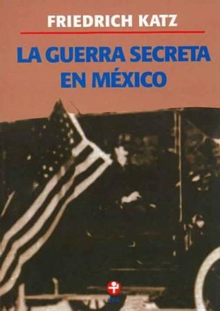 la-guerra-secreta-en-mexico
