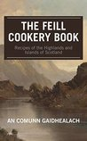 Recipes of the Highlands and Islands of Scotland by An Comunn Gaidhealach