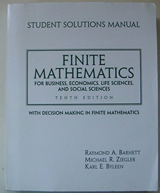Finite Mathematics Business Economic Life Sciences