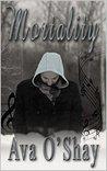 Mortality (Serenity, #3)