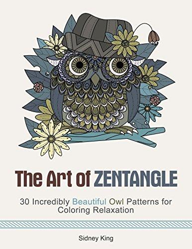 The Art of Zendoodle: 30 Incredibly Beautiful Owl Patterns for Coloring Relaxation
