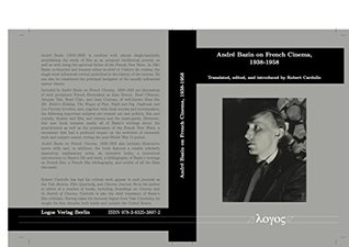 an introduction to the life of andre bazin