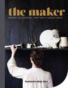 The Maker by Tamara Maynes
