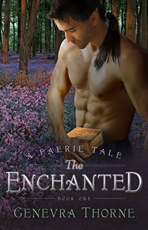 The Enchanted(Faerie Tale 1)