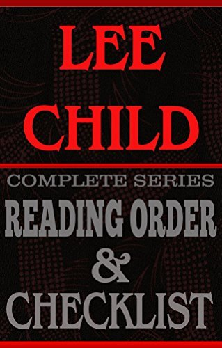 LEE CHILD: SERIES READING ORDER & INDIVIDUAL BOOK CHECKLIST: Greatest Authors Reading Order & Checklists
