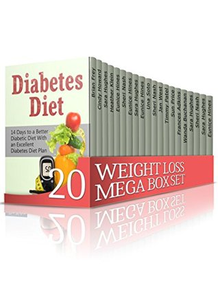 Weight Loss MEGA BOX SET: Reduce Your Weight and Improve Your Health With an Excellent Diet Plans + Recipes