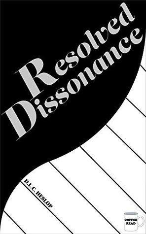 Resolved Dissonance (Coffee Read Book 1)