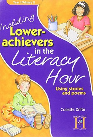 Including Lower-achievers in the Literacy Hour, Year 1