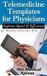 Telemedicine Templates: Communicate Effectively and Improve Efficiency