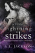 Where Lightning Strikes (Bleeding Stars, #3) by A.L. Jackson