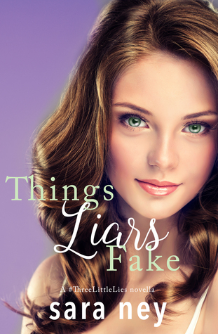 Ebook Things Liars Fake by Sara Ney PDF!