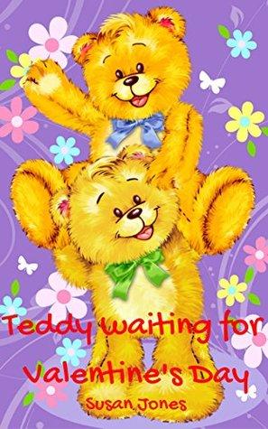 Books for Kids: Teddy waiting for Valentine's Day; Kids Books, Children's Books, Bedtime Stories for Kids age 2-6
