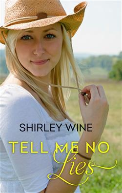 Tell Me No Lies by Shirley Wine