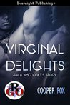Jack and Cole's Story (Virginal Delights, #2)