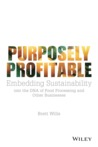 Purposely Profitable by Brett Wills