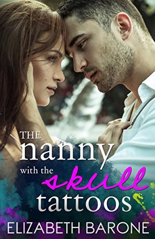 Ebook The Nanny with the Skull Tattoos by Elizabeth Barone read!
