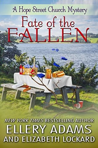 Fate of the Fallen (A Hope Street Church Mystery, #5)