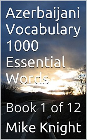 Azerbaijani Vocabulary 1000 Essential Words: Book 1 of 12 (Essential Words Series 5)