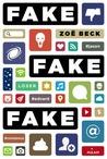 Fake Fake Fake by Zoë Beck