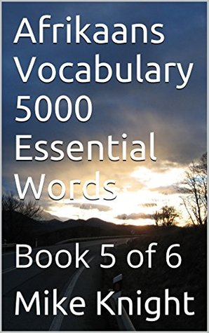 Afrikaans Vocabulary 5000 Essential Words: Book 5 of 6 (Essential Words Series 1)