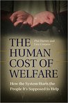 The Human Cost of Welfare: How the System Hurts the People It's Supposed to Help