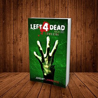 Left 4 Dead Xbox 360 Game Guide
