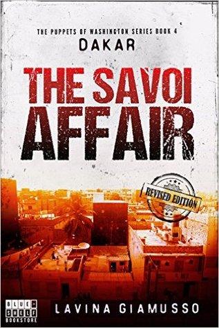 DAKAR: The Savoi Affair (The Puppets of Washington, #4)