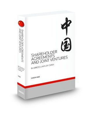 Shareholder Agreements And Joint Ventures In China: Business Laws Of China