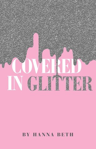 Covered In Glitter