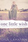 One Little Wish by Gina LaManna