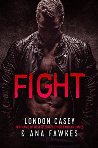 Fight by London Casey