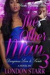 The Other Man 3 by London Starr