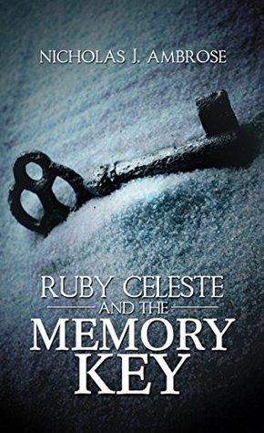 Ruby Celeste and the Memory Key