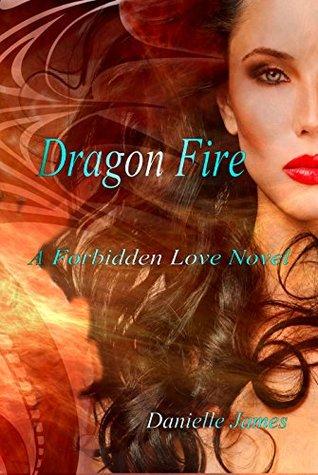 Dragon Fire (The Forbidden Love Series)