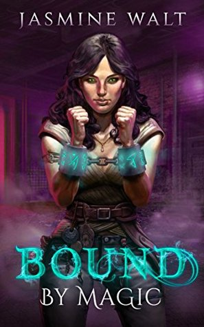 Bound by Magic (The Baine Chronicles, #2...