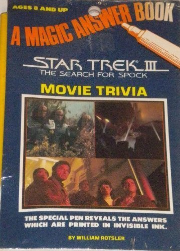 Star Trek III: The Search for Spock Movie Trivia: A Magic Answer Book