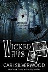 Wicked Ways by Cari Silverwood