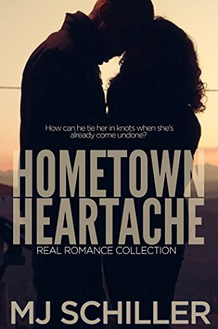 Hometown Heartache by M.J. Schiller