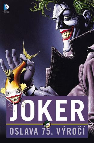 Ebook Joker: Oslava 75. výročí by Bill Finger PDF!