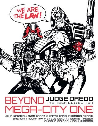 Beyond Mega-City One (Judge Dredd: The Mega Collection #56)